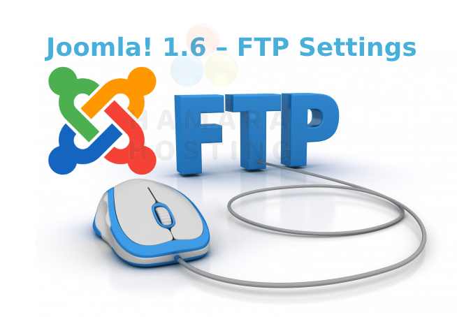 Joomla! 1.6 – FTP Settings