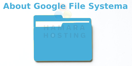 About Google File System