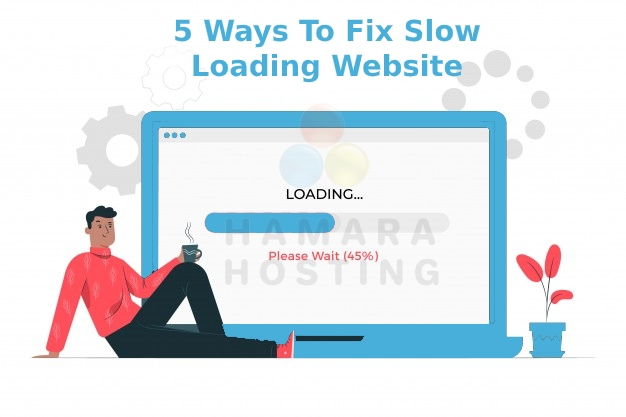 5 Ways to fix Slow Loading Website
